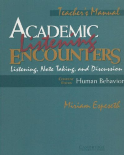9780521578202: Academic Listening Encounters: Human Behavior Teacher's Manual: Listening, Note Taking, and Discussion (Academic Encounters)