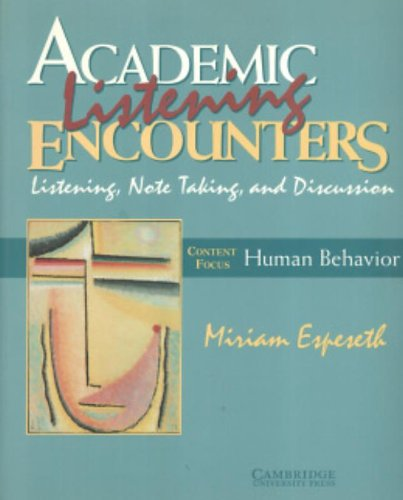 9780521578219: Academic Listening Encounters: Human Behavior- Listening, Note Taking, Discussion