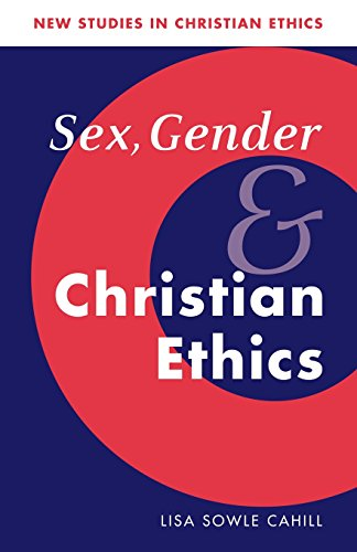 9780521578486: Sex, Gender, and Christian Ethics (New Studies in Christian Ethics)