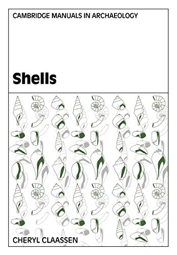 9780521578523: Shells (Cambridge Manuals in Archaeology)