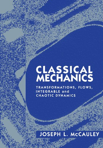 9780521578820: Classical Mechanics: Transformations, Flows, Integrable and Chaotic Dynamics