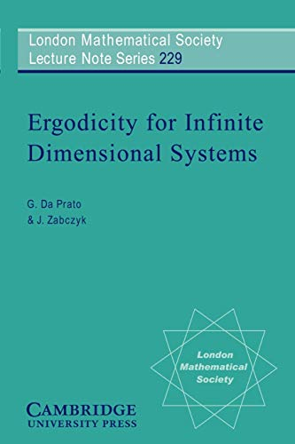 9780521579001: Ergodicity for Infinite Dimensional Systems (London Mathematical Society Lecture Note Series)