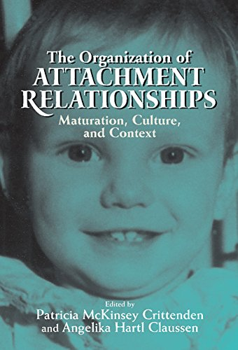 9780521580021: The Organization of Attachment Relationships: Maturation, Culture, and Context