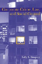 9780521580830: Corporate Crime, Law, and Social Control