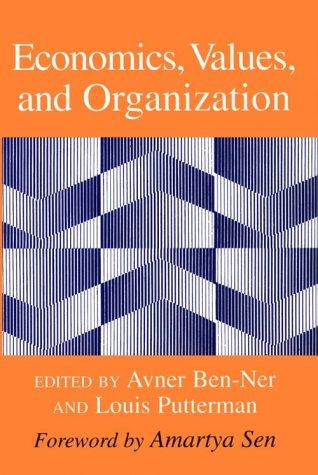 Economics, Values, and Organization: Cambridge University Press