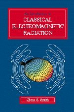 9780521580939: An Introduction to Classical Electromagnetic Radiation