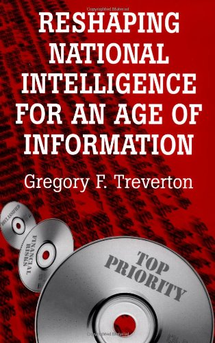 9780521580960: Reshaping National Intelligence for an Age of Information Hardback (RAND Studies in Policy Analysis)