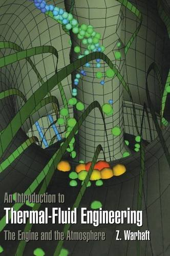 9780521581004: An Introduction to Thermal-Fluid Engineering: The Engine and the Atmosphere