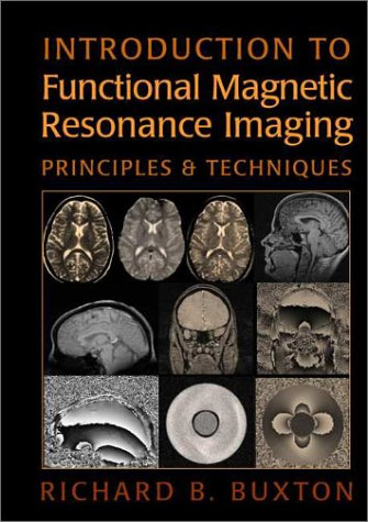 9780521581134: Introduction to Functional Magnetic Resonance Imaging: Principles and Techniques
