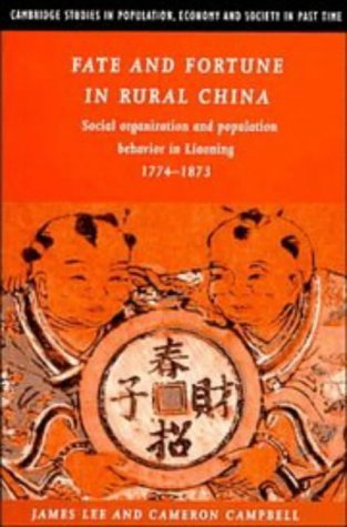 Fate and Fortune in Rural China: Social: James Z. Lee,