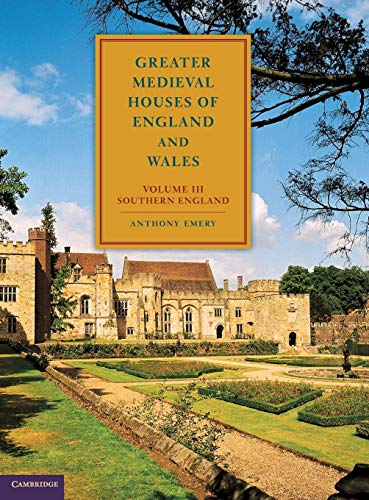 9780521581325: Greater Medieval Houses of England and Wales, 1300-1500: Volume 3, Southern England