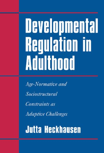 9780521581448: Developmental Regulation in Adulthood: Age-Normative and Sociostructural Constraints as Adaptive Challenges