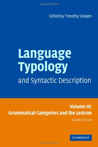 9780521581585: Language Typology and Syntactic Description: Volume 3, Grammatical Categories and the Lexicon 2nd Edition Hardback: Grammatical Categories and the Lexicon v. 3