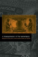 9780521581615: A Financial History of the Netherlands Hardback