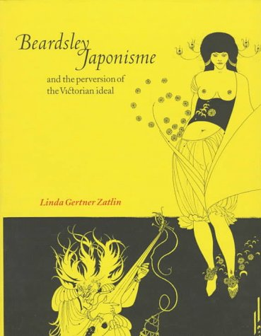 9780521581646: Beardsley, Japonisme, and the Perversion of the Victorian Ideal