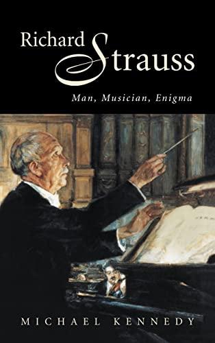 9780521581738: Richard Strauss Hardback: Man, Musician, Enigma