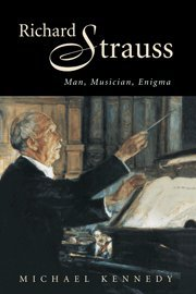 9780521581738: Richard Strauss: Man, Musician, Enigma