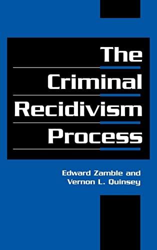 9780521581790: The Criminal Recidivism Process (Cambridge Studies in Criminology)
