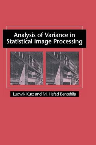 9780521581820: Analysis of Variance in Statistical Image Processing