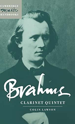 9780521581936: Brahms: Clarinet Quintet (Cambridge Music Handbooks)