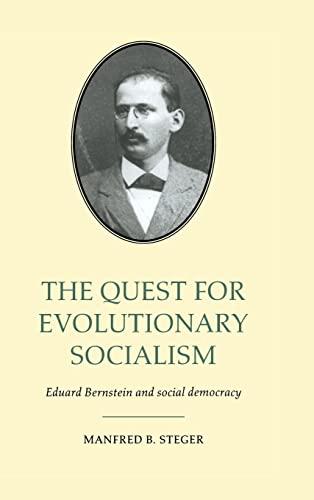 9780521582001: The Quest for Evolutionary Socialism: Eduard Bernstein and Social Democracy