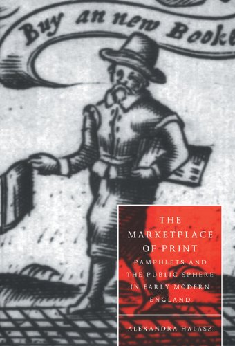 9780521582094: The Marketplace of Print: Pamphlets and the Public Sphere in Early Modern England (Cambridge Studies in Renaissance Literature and Culture)