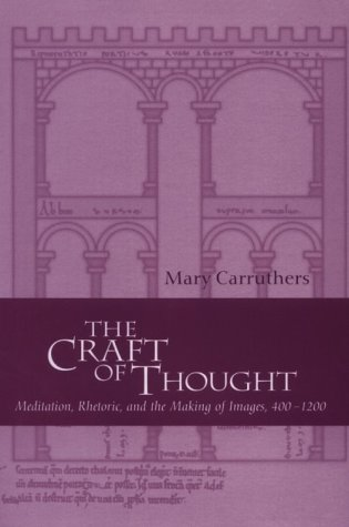 9780521582322: The Craft of Thought: Meditation, Rhetoric, and the Making of Images, 400-1200 (Cambridge Studies in Medieval Literature)