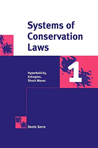 9780521582339: Systems of Conservation Laws 1: Hyperbolicity, Entropies, Shock Waves (v. 1) (English and French Edition)