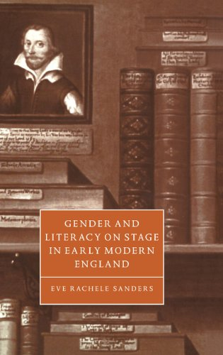 9780521582346: Gender and Literacy on Stage in Early Modern England Hardback (Cambridge Studies in Renaissance Literature and Culture)