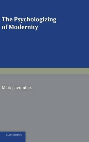 9780521582384: The Psychologizing of Modernity: Art, Architecture and History