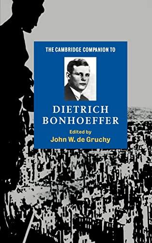 9780521582582: The Cambridge Companion to Dietrich Bonhoeffer (Cambridge Companions to Religion)