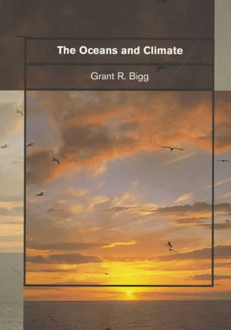 9780521582681: The Oceans and Climate