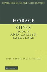 9780521582797: Horace:  Odes  IV and  Carmen Saeculare  Hardback (Cambridge Greek and Latin Classics)