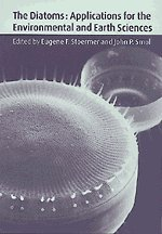 9780521582810: The Diatoms: Applications for the Environmental and Earth Sciences
