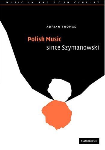 9780521582841: Polish Music since Szymanowski