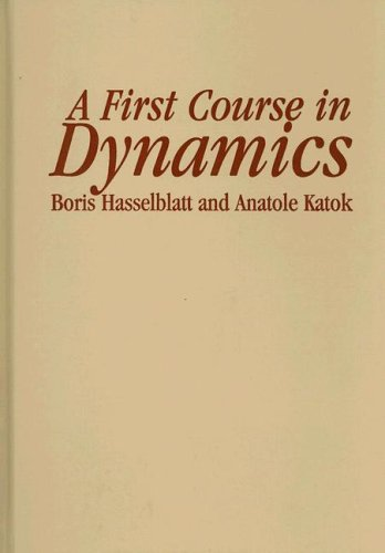 9780521583046: A First Course in Dynamics: with a Panorama of Recent Developments
