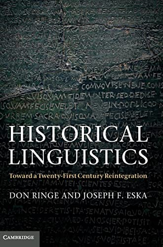 9780521583329: Historical Linguistics: Toward a Twenty-First Century Reintegration