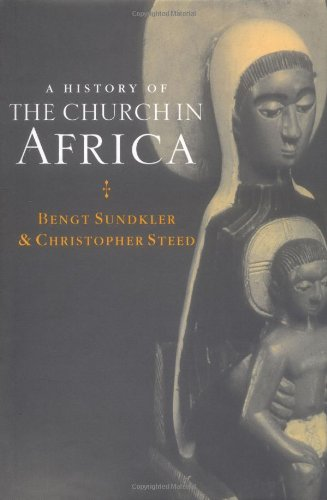 9780521583428: A History of the Church in Africa