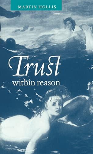 9780521583466: Trust within Reason