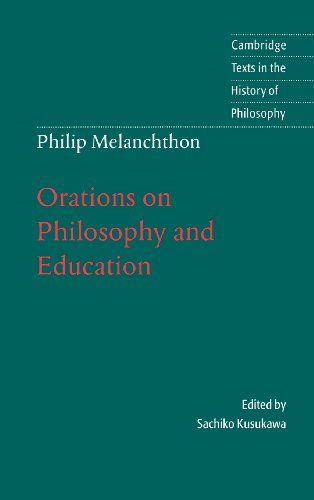 9780521583503: Melanchthon: Orations on Philosophy and Education Hardback (Cambridge Texts in the History of Philosophy)