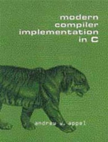 9780521583909: Modern Compiler Implementation in C