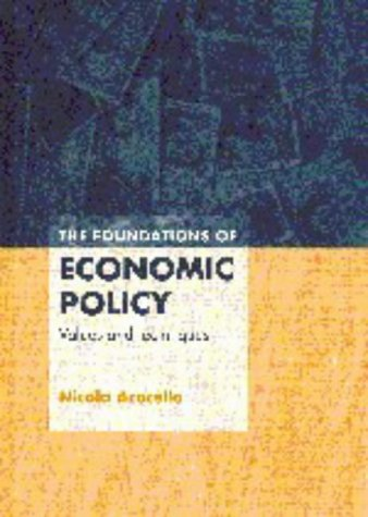 9780521584074: The Foundations of Economic Policy: Values and Techniques