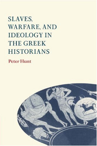 9780521584296: Slaves, Warfare, and Ideology in the Greek Historians
