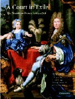 9780521584623: A Court in Exile: The Stuarts in France, 1689-1718