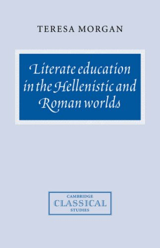 9780521584661: Literate Education in the Hellenistic and Roman Worlds Hardback (Cambridge Classical Studies)