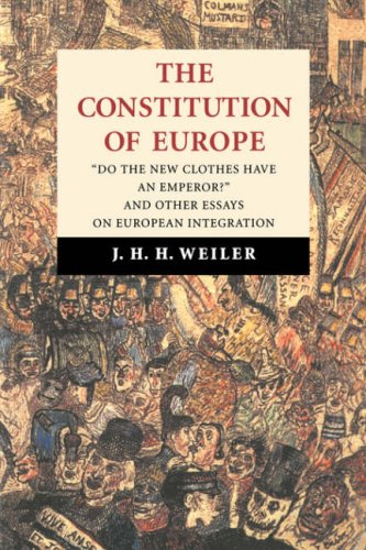 9780521584739: The Constitution of Europe: 'Do the New Clothes Have an Emperor?' and Other Essays on European Integration