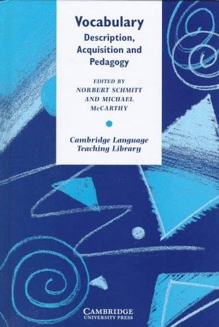 9780521584845: Vocabulary: Description, Acquisition and Pedagogy (Cambridge Language Teaching Library)