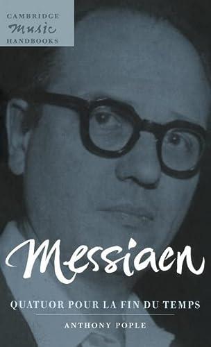 9780521584975: Messiaen:  Quatuor pour la fin du temps  Hardback (Cambridge Music Handbooks)