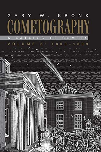 9780521585057: Cometography: Volume 2, 1800-1899: A Catalog of Comets