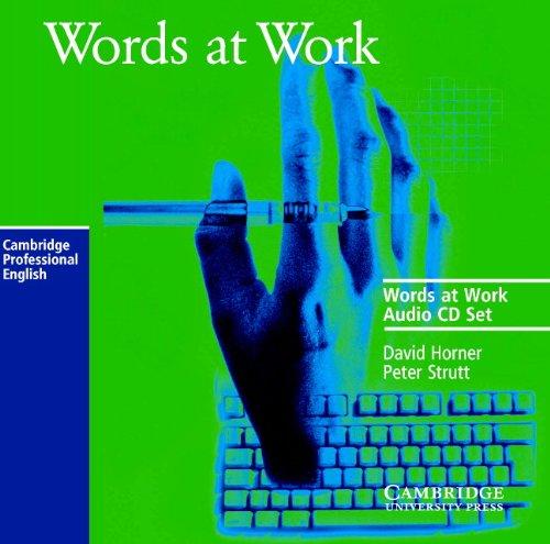 9780521585347: Words at Work Audio CD Set (2 CDs) (Cambridge Professional English)